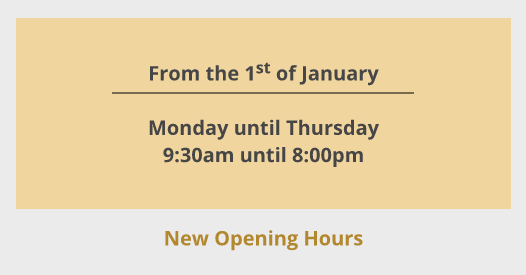 New Opening Hours 2020